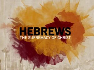 hebrews-supremacy-of-christ