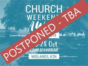 Church Camp_ POSTPONED_26-28OCT18