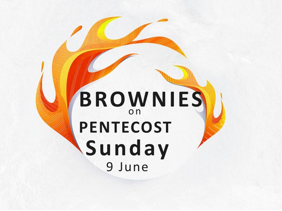 Brownies on Pentecost Sunday_9JUN19